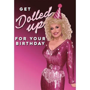 Get Dolled Up For Your Birthday Card