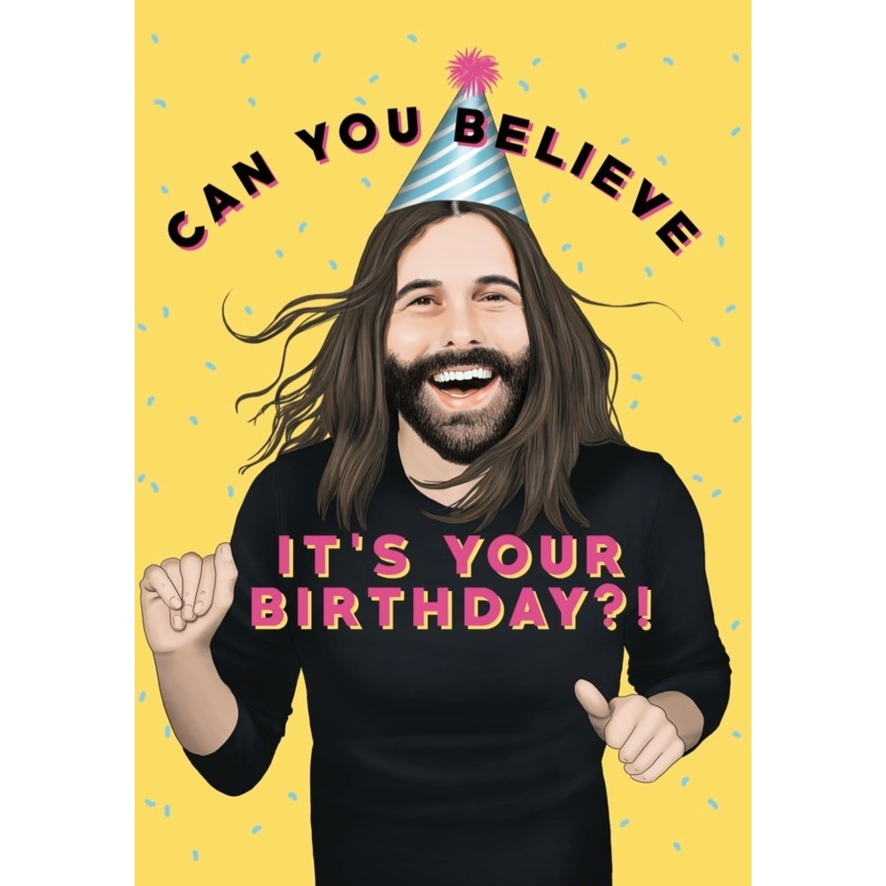 Can You Believe It's Your Birthday?! Card