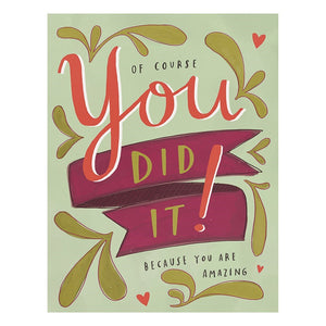 Emily McDowell Of Course You Did It Card