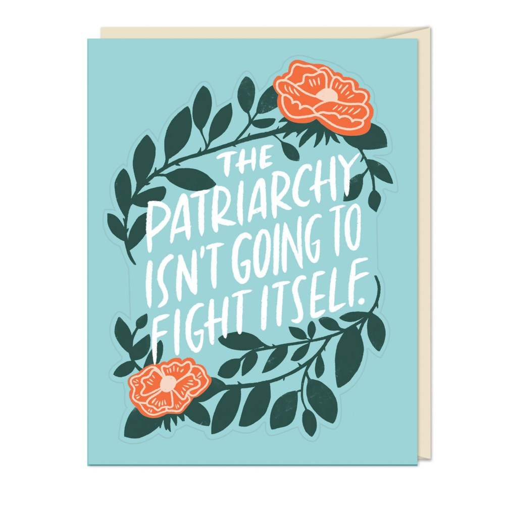 Emily McDowell The Patriarchy Isn't Going To Fight Itself Card & Sticker