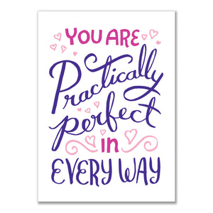 You Are Practically Perfect... Card
