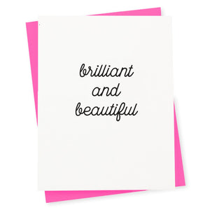 Brilliant and Beautiful Card