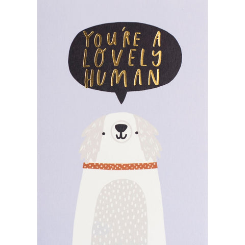 You're A Lovely Human Card