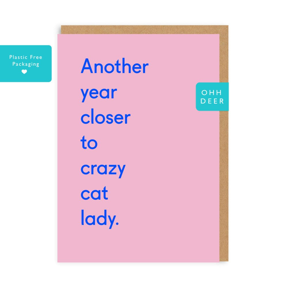 Ohh Deer Another Year Closer To Crazy Cat Lady Card