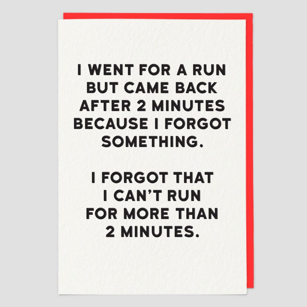 I Went For A Run... Card