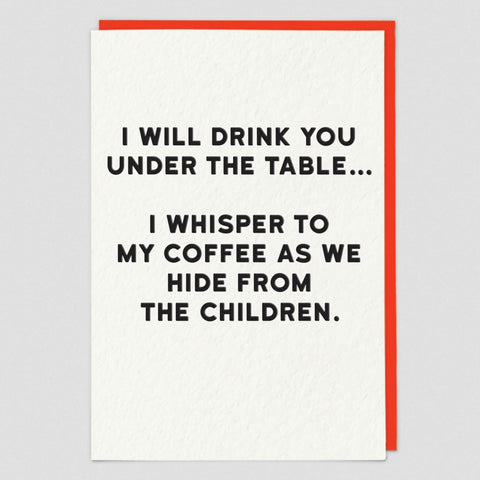 I Will Drink you Under the Table... Card