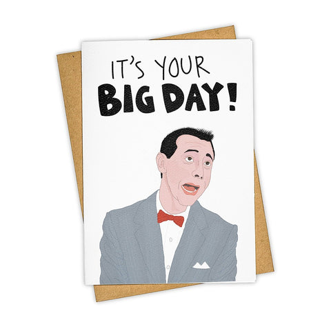 It's Your Big Day Pee Wee Herman Card