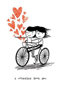 I Wheelie Love You Card