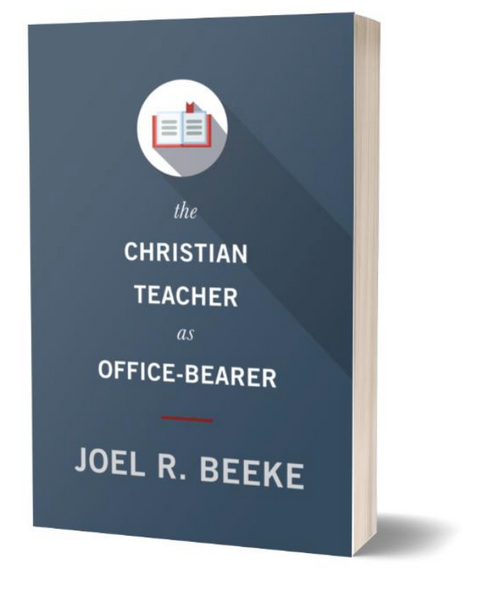 The Christian Teacher as Office-Bearer