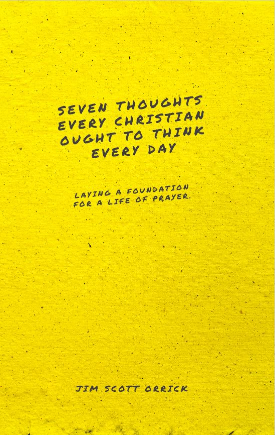 Seven Thoughts Every Christian Ought to Think Every Day