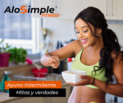 Ayuno Intermitente Mitos y verdades en AloSimple Fitness