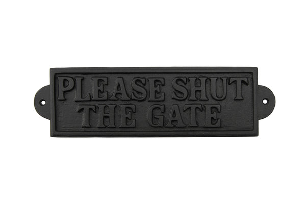 'Please Shut The Gate' Iron Sign - Culzean Gifts