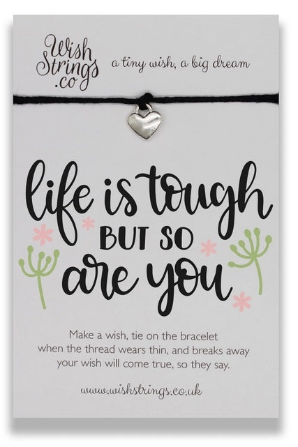 Wishstrings Life Is Tough Bracelet