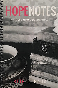 Hope Notes: A Single Mom's Devotional