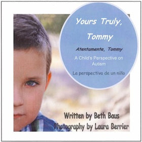 Yours Truly Tommy: A Child's Perspective on Autism