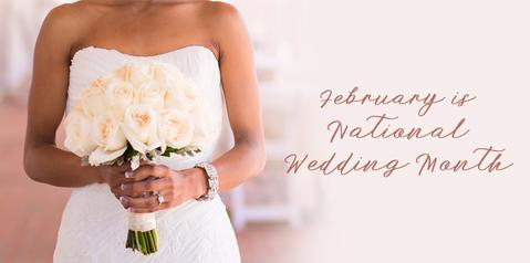 February, National Wedding Month