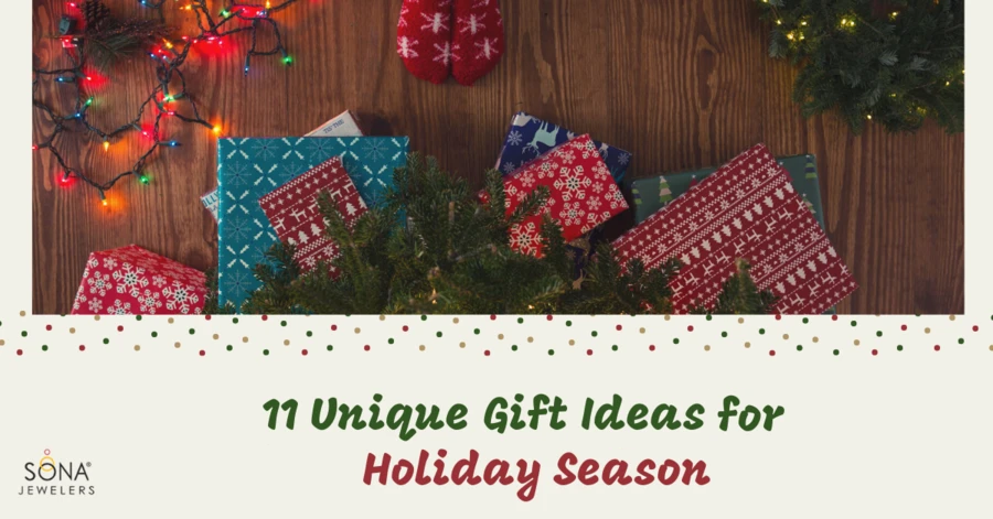 11 Unique Gift Ideas for Holiday Season