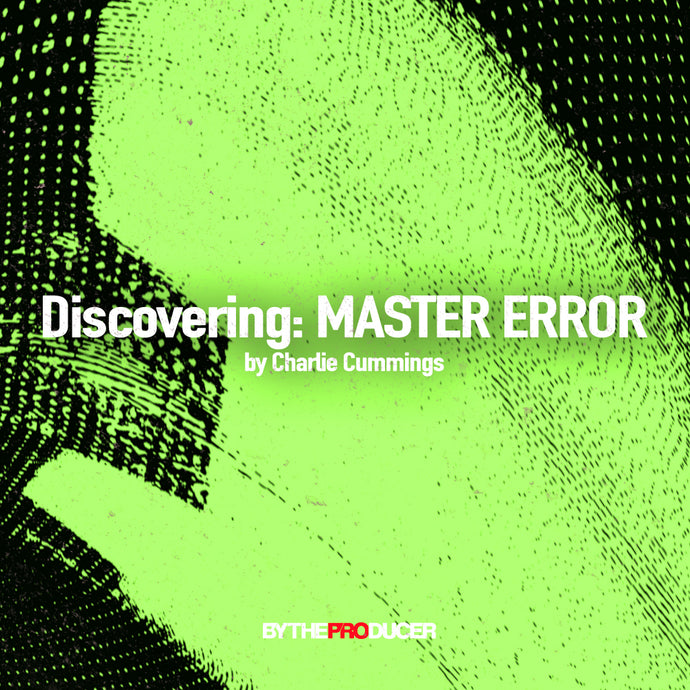 Discovering: MASTER ERROR