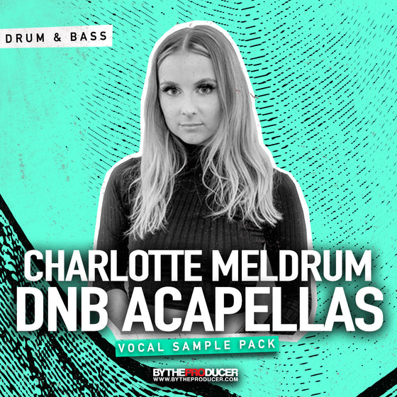 Charlotte Meldrum: DNB Acapellas Vocal Sample Pack (Official)