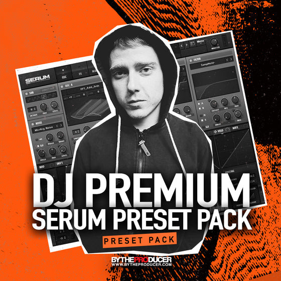 DJ Premium: 100 Serum Presets (Official)