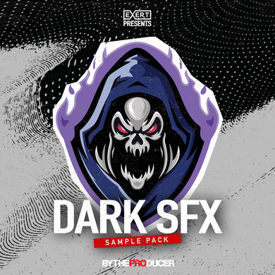 Exert: Dark SFX (Sample Pack)