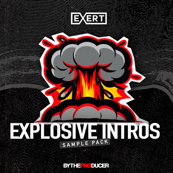 Exert: Explosive Intros (Sample Pack)