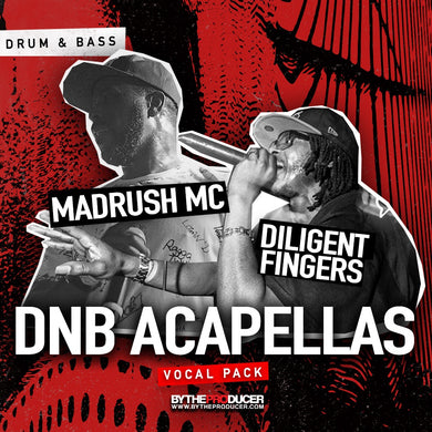 Madrush MC & Dilligent Fingers - DNB Acapellas (Vocal Sample Pack)