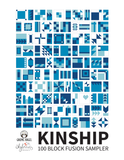 HARD COPY: Kinship: 100 Block Fusion Sampler - Machine Pieced