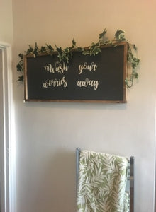 """WASH YOUR WORRIES AWAY"" SIGN"