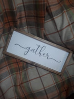"""GATHER"" SIGN"