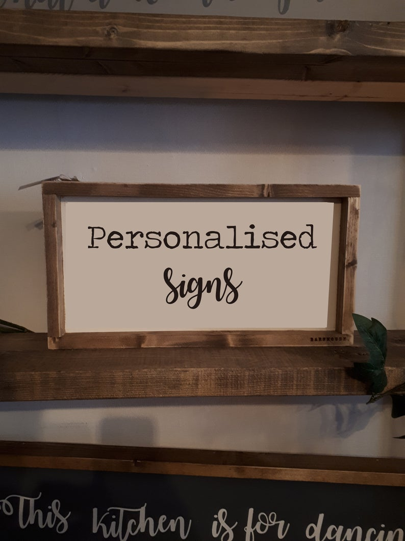 PERSONALISE YOUR OWN SIGN
