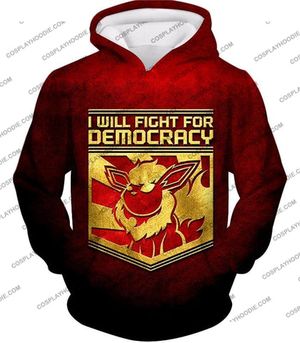 Image of Pokemon Cool Flareon Promo Quote I Will Fight For Democracy T-Shirt Pkm016 Hoodie / Us Xxs (Asian