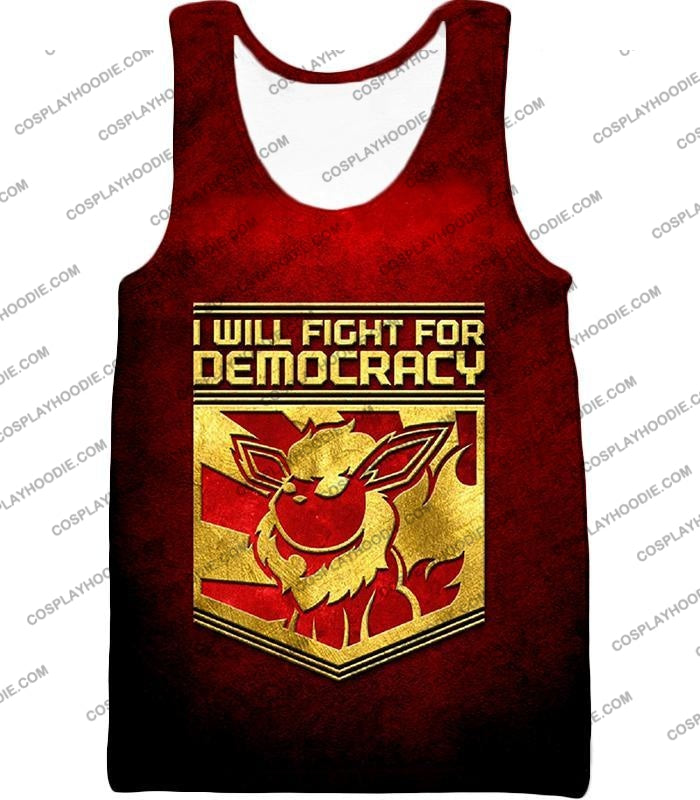 Pokemon Cool Flareon Promo Quote I Will Fight For Democracy T-Shirt Pkm016 Tank Top / Us Xxs (Asian