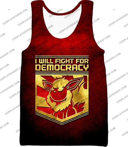 Image of Pokemon Cool Flareon Promo Quote I Will Fight For Democracy T-Shirt Pkm016 Tank Top / Us Xxs (Asian