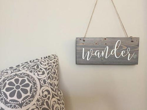 Wander Hanging Sign, Wellness Sign, Wanderlust