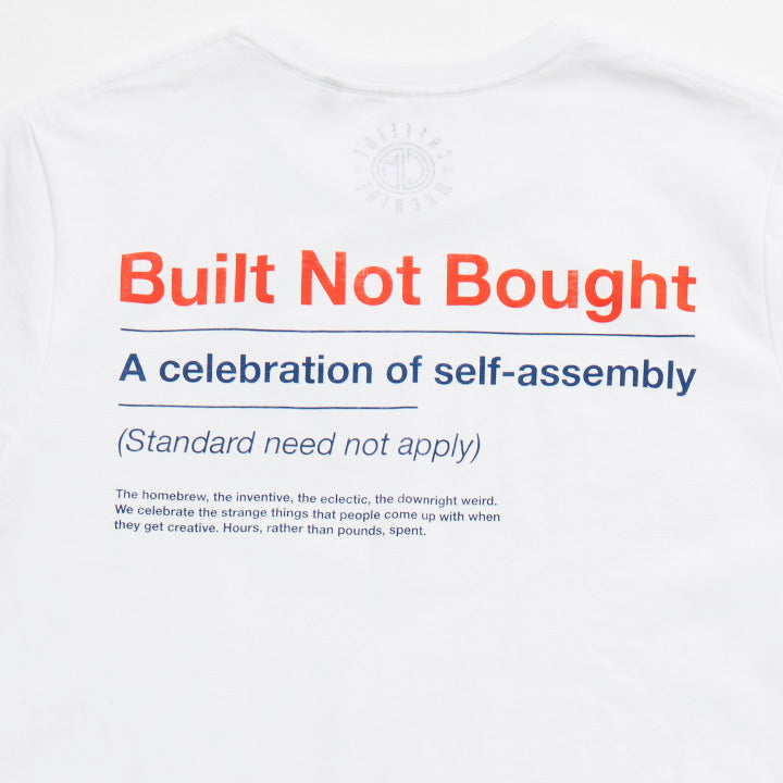 Built not Bought. Tee.