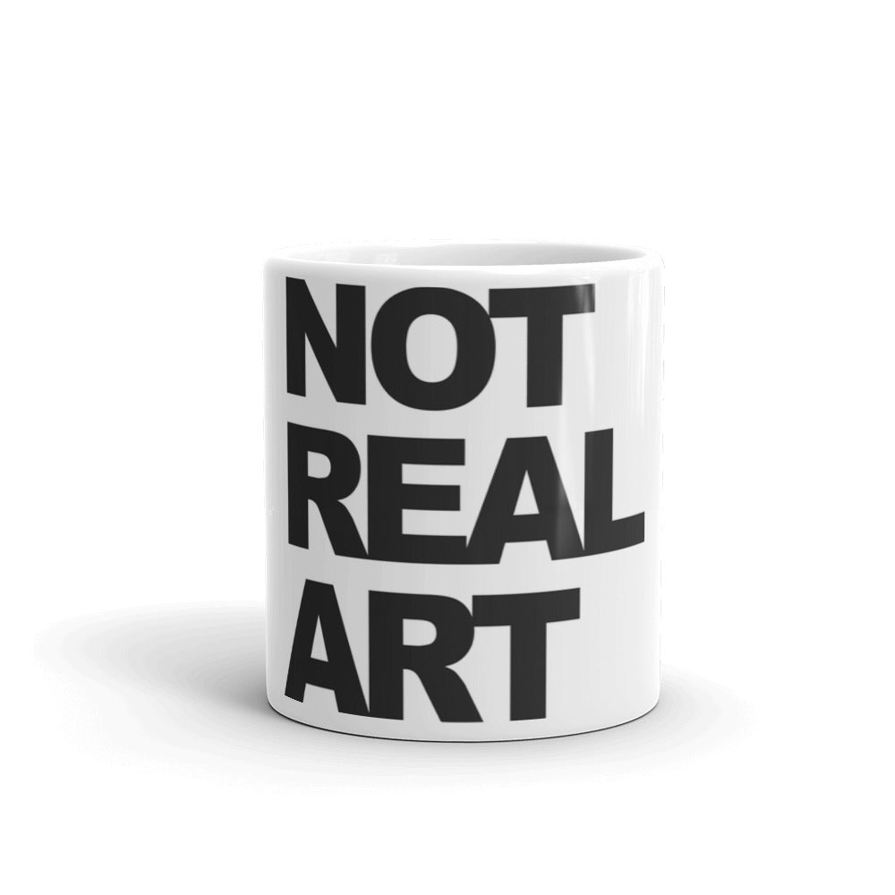 Not Real Art Mug