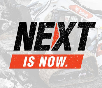 Bobcat - Next is Now!