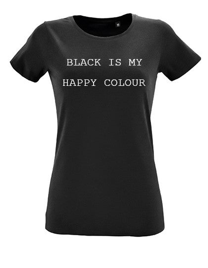 Oh Madam T-shirt - black is my happy colour