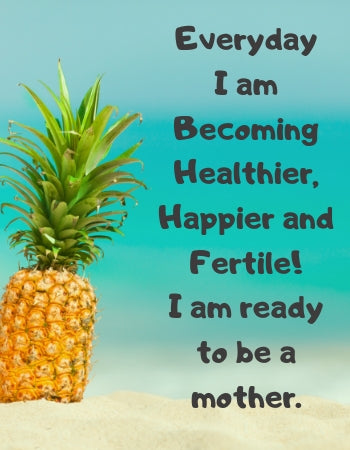Fertility Affirmations - Fertility Coach - Infertility Warrior Affirmations