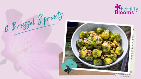 Fertility Super Food Brussel Sprouts