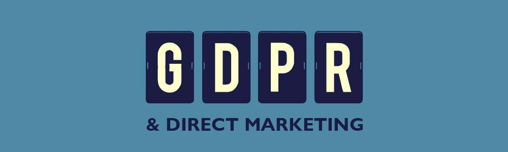GDPR & Direct Marketing Made Simple
