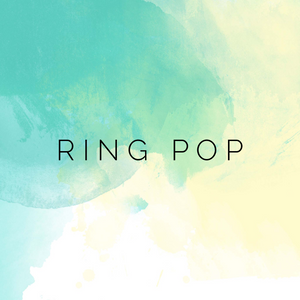 Ring Pop-Preorder