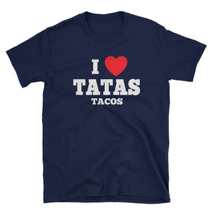 Tatas Tacos - I Heart Tatas Tacos - 1 Sided - BLACK/NAVY - Short-Sleeve Unisex T-Shirt