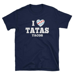 Tatas Tacos - I Heart Chicago Flag - Short-Sleeve Unisex T-Shirt