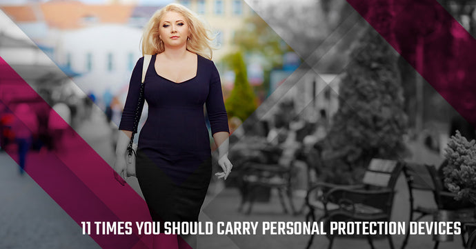 11 Times You Should Carry Personal Protection Devices