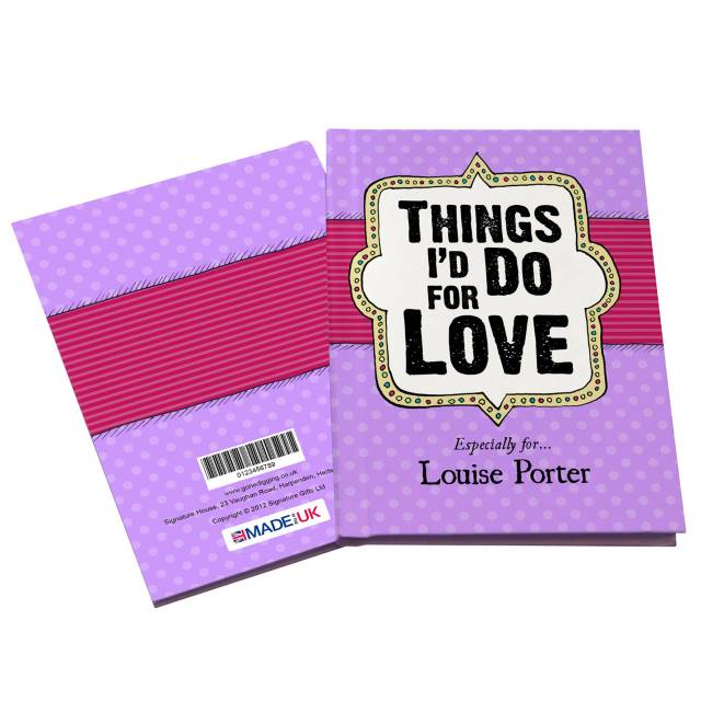 Personalized Things I'd Do for Love Book