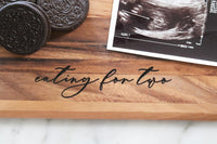 eating for two pregnancy announcement wood cutting board