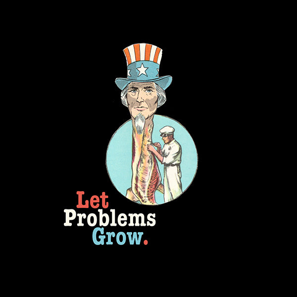 Let Problems Grow T-shirt (Black)