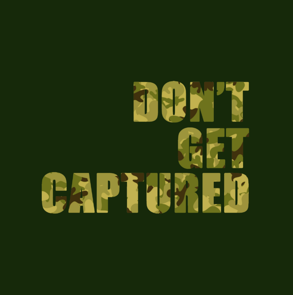 Don't Get Captured T-shirt (Forest)